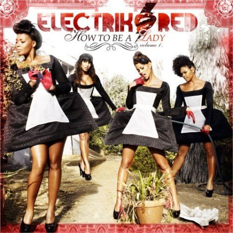 electrik-red-how-to-be-a-lady